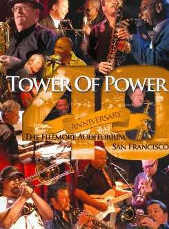 Tower of Power - 40th Anniversary: The Fillmore Auditorium, San Francisco album download