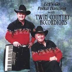 Twin Country Accordions - Let's Go Polka Dancing album download