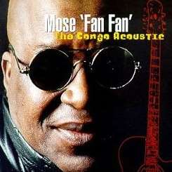 Mose Se 'Fan Fan' - Congo Acoustic album download
