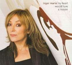 Inger Marie Gundersen - My Heart Would Have a Reason album download