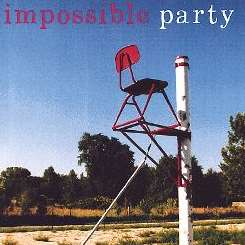 Impossible Party - Impossible Party album download
