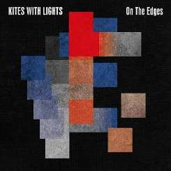 Kites with Lights - On the Edges album download
