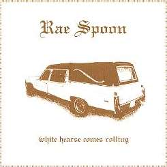 Rae Spoon - White Hearse Comes Rolling album download