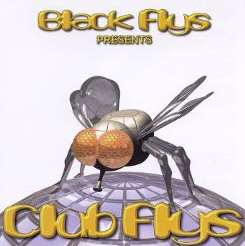 Various Artists - Black Flys Presents: Club Flys album download