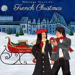 Various Artists - Putumayo Presents: French Christmas album download