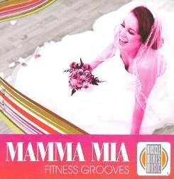 Various Artists - Mamma Mia: Fitness Grooves album download