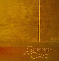 Science In the Cave - Science in the Cave album download