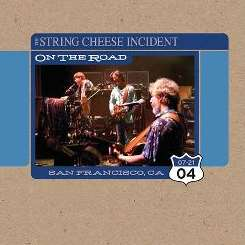 The String Cheese Incident - On the Road: 07-21-04 San Francisco, CA album download