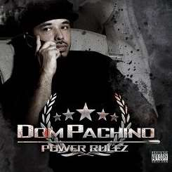 Dom Pachino - Power Rules album download