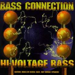 Bass Connection - Hi-Voltage Bass album download