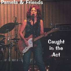 Pamela - Caught in the Act