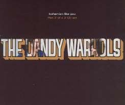 The Dandy Warhols - Bohemian Like You, Pt. 2