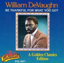 William DeVaughn - Be Thankful for What You Got album download