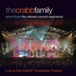 The Crabb Family - Grand Finale: The Ultimate Concert Experience album download