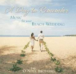 The O'Neill Brothers - A Day To Remember: Music For Your Beach Wedding album download
