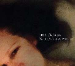 Iris DeMent - The Trackless Woods album download