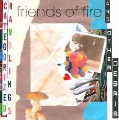 Friends of Fire - Categorized Ramblings And Other Debris album download