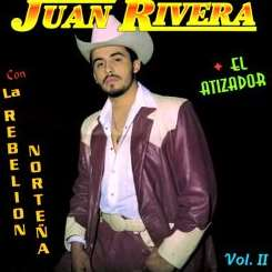 Juan Rivera - El Atizador, Vol. 2 album download